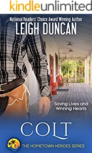 Colt (The Hometown Heroes Series Book 5)