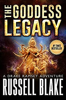 The Goddess Legacy (Drake Ramsey Book 3) by [Blake, Russell]