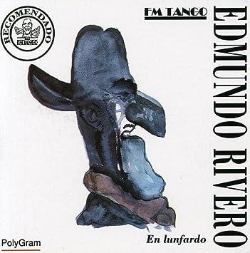 Edmundo Rivero - Lunfardo - Amazon.com Music