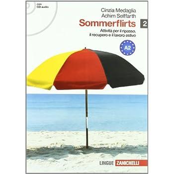 Sommerflirts. Livello A2. Per Le Scuole Superiori. Con Cd Audio. Con Espansione Online