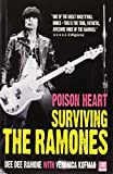 img - for Poison Heart: Surviving the Ramones by Dee Dee Ramone (2009-08-21) book / textbook / text book