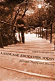Language Education Today: Between Theory and Practice, Georgeta Rata, 1443816418