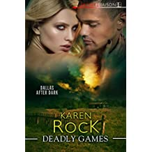 Deadly Games (Dallas After Dark)