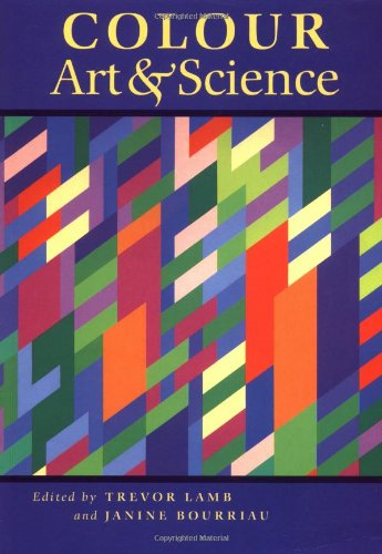 Colour: Art and Science (Darwin College Lectures)