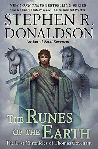 The Runes of the Earth: The Last Chronicles of Thomas Covenant cover