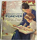 A Mother's Love Is Forever, Ellyn Sanna, 1577487613