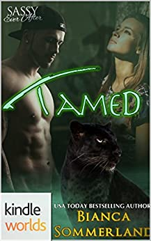 Sassy Ever After: Tamed (Kindle Worlds) by [Sommerland, Bianca]