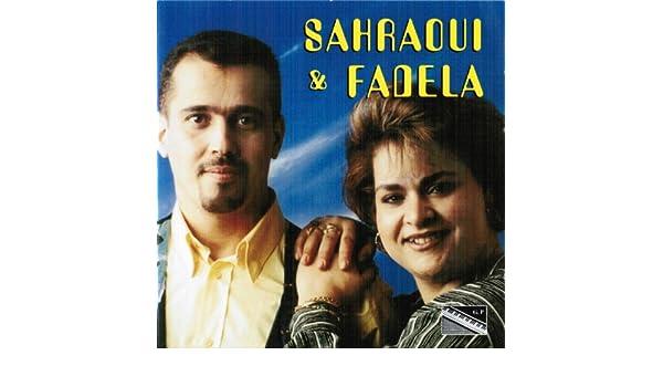 GRATUIT MP3 TÉLÉCHARGER ET SAHRAOUI FADELA