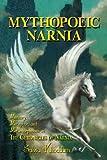 Mythopoeic Narnia, Salwa Khoddam, 1936294117