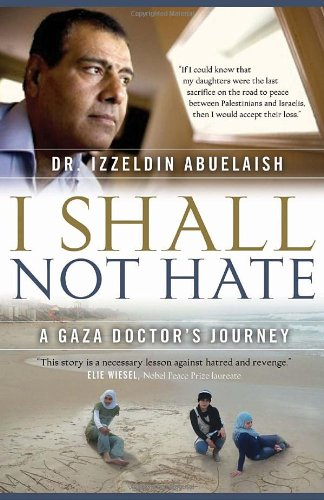 I Shall Not Hate: A Gaza Doctor's Journey by Vintage Canada