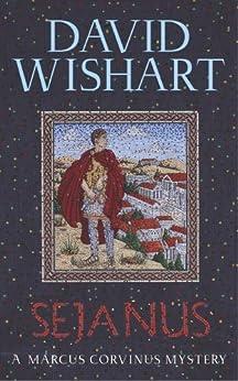Sejanus (A Marcus Corvinus mystery) by [Wishart, David]