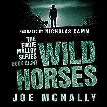 WILD HORSES: THE EDDIE MALLOY SERIES, BOOK 8