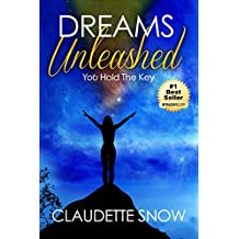 Dreams Unleashed: You Hold The Key