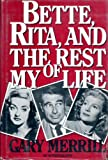 Bette, Rita and the Rest of My Life, Gary Merrill and John Cole, 0912769130