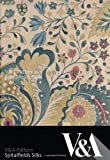 V and a Pattern - Spitalfields Silks, Esme Whittaker and Moira Thunder, 1851776354