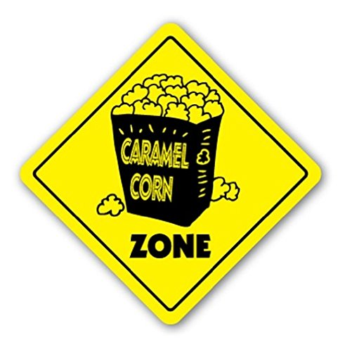 CARAMEL CORN ZONE Sign Xing Gift Novelty Popcorn Sweet Cracker Jack Peanut - Sticker Graphic - Auto, Wall, Laptop, Cell Sticker