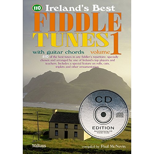 110 Ireland's Best Fiddle Tunes - Volume 1: with Guitar Chords (Ireland's Best -