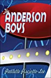 The Anderson Boys, Paulette Pisciotto-Lee, 142417936X