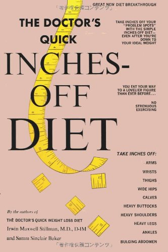 The Doctor'S Quick Inches Off Diet by Irwin Maxwell Stillman and Samm Sinclair Baker