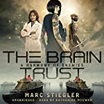 The Braintrust: A Harmony of Enemies | Marc Stiegler