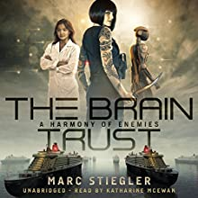The Braintrust: A Harmony of Enemies Audiobook by Marc Stiegler Narrated by Katharine McEwan