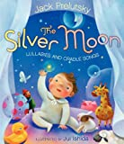 The Silver Moon, Jack Prelutsky, 0062014684