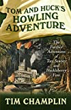 img - for Tom And Huck's Howling Adventure: The Further Adventures Of Tom Sawyer And Huckleberry Finn book / textbook / text book