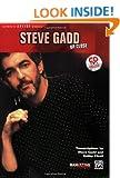Steve Gadd Up Close (Alfred's Artist) Steve Gadd and Bob