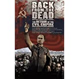 Back from the Dead: The Return of the Evil Empire