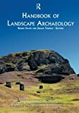 img - for Handbook of Landscape Archaeology (World Archaeological Congress Research) book / textbook / text book