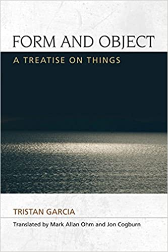 Form and Object: A Treatise on Things Speculative Realism