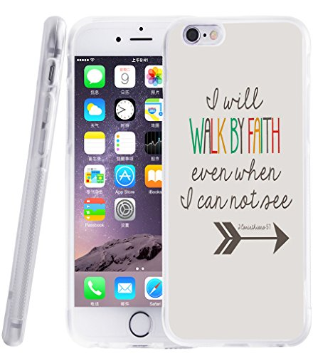 6s-case-christianapple-iphone-6-case-i-will-walk-by-faith-even-when-i-can-not-see-christian-quotes-b