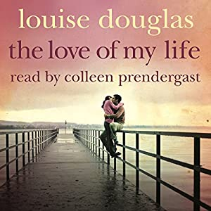 The Love of My Life Audiobook