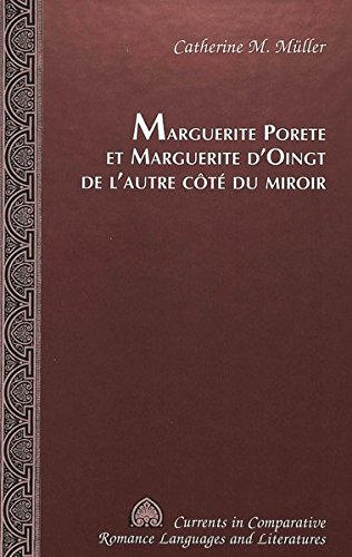 Marguerite Porete et Marguerite d'Oingt de l'autre côté du miroir by Brand: Peter Lang International Academic Publishers