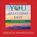 You: Breathing Easy: Breath Awareness | Michael F. Roizen,Mehmet C. Oz