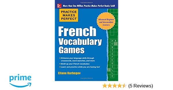 Practice Makes Perfect French Vocabulary Games