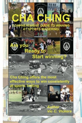 Cha Ching: A comprehensive guide to winning in the sports book ebook