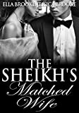 The Sheikh's Matched Wife