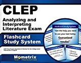 CLEP Analyzing and Interpreting Literature Exam Flashcard Study System: CLEP Test Practice Questions & Review for the College Level Examination Program (Cards)
