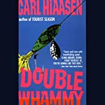 Double Whammy  | Carl Hiaasen