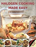 Halogen Cooking Made Easy: Part of the Halogen Made Simple Range by Paul Brodel (2010-09-15)