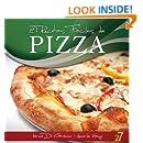 27 Recetas Faciles de Pizza (Recetas de Cocina Faciles: Pastas & Pizza nº