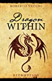 Dragon Within, Roberto Vecchi, 1478714751