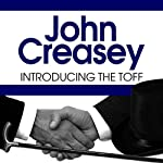 Introducing the Toff | John Creasey