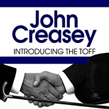 Introducing the Toff Audiobook by John Creasey Narrated by Roger May