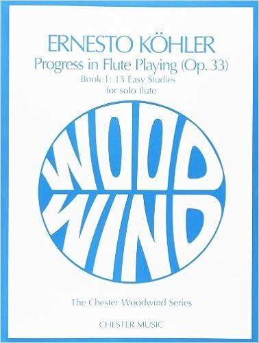 KOHLER PROGRESS IN FLUTE PLAYING (OP. 33) BOOK 1: 15 EASY STUDIES FL by Ernesto Kohler (1992-01-01)
