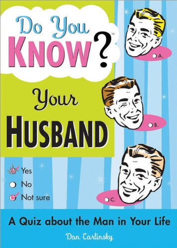 Do You Know Your Husband?: A Quiz about the Man in Your Life (Sell Used Car Best Price)
