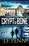 Crypt of Bone: An ARKANE Thriller Book 2J: Volume 2