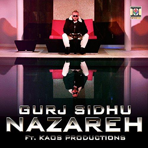 Baby Mp3 Song Download Gurj Sidhu Djpunjab: Nazareh By Gurj Sidhu On Amazon Music
