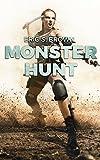 Monster Hunt: A LitRPG Adventure